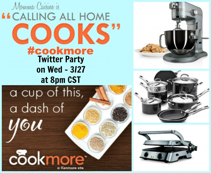"Kenmore ""Calling All Home Cooks"" #Cookmore Twitter Party"